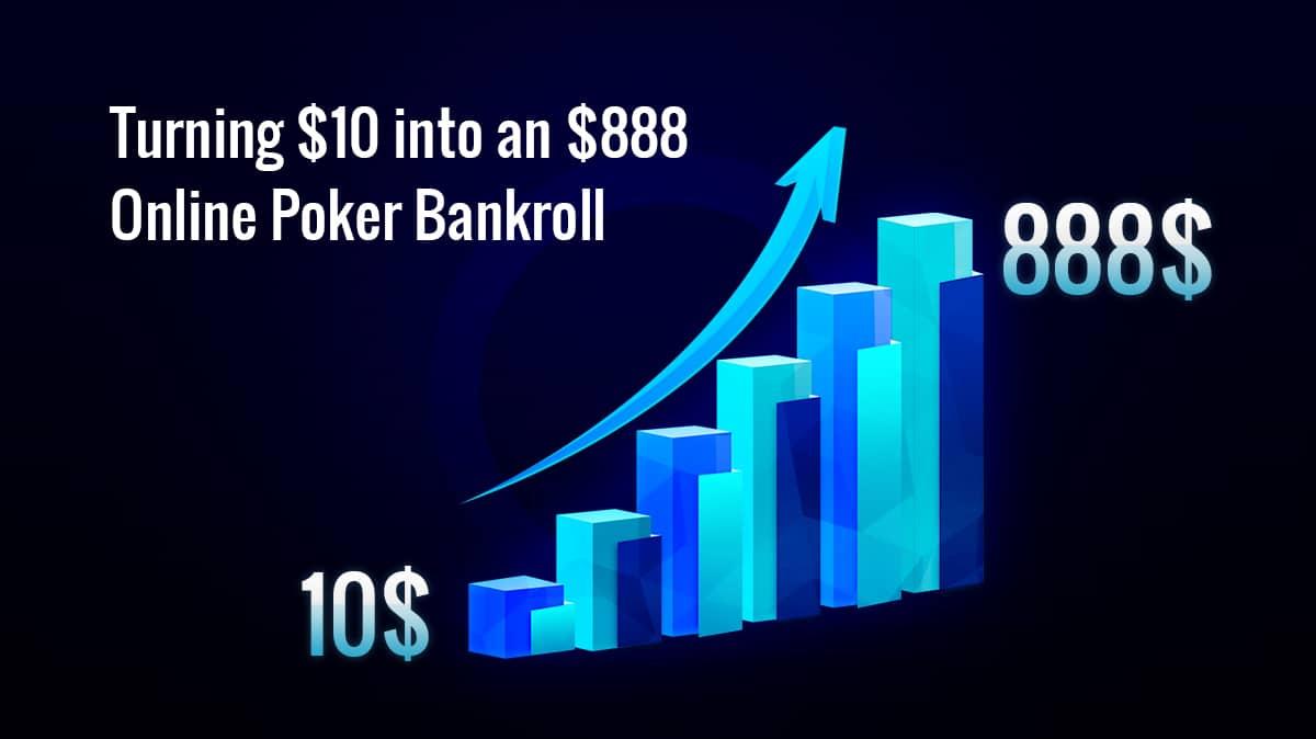 Как превратить $10 в $888 - управляйте своим банкроллом