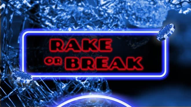 888poker Rake or Break